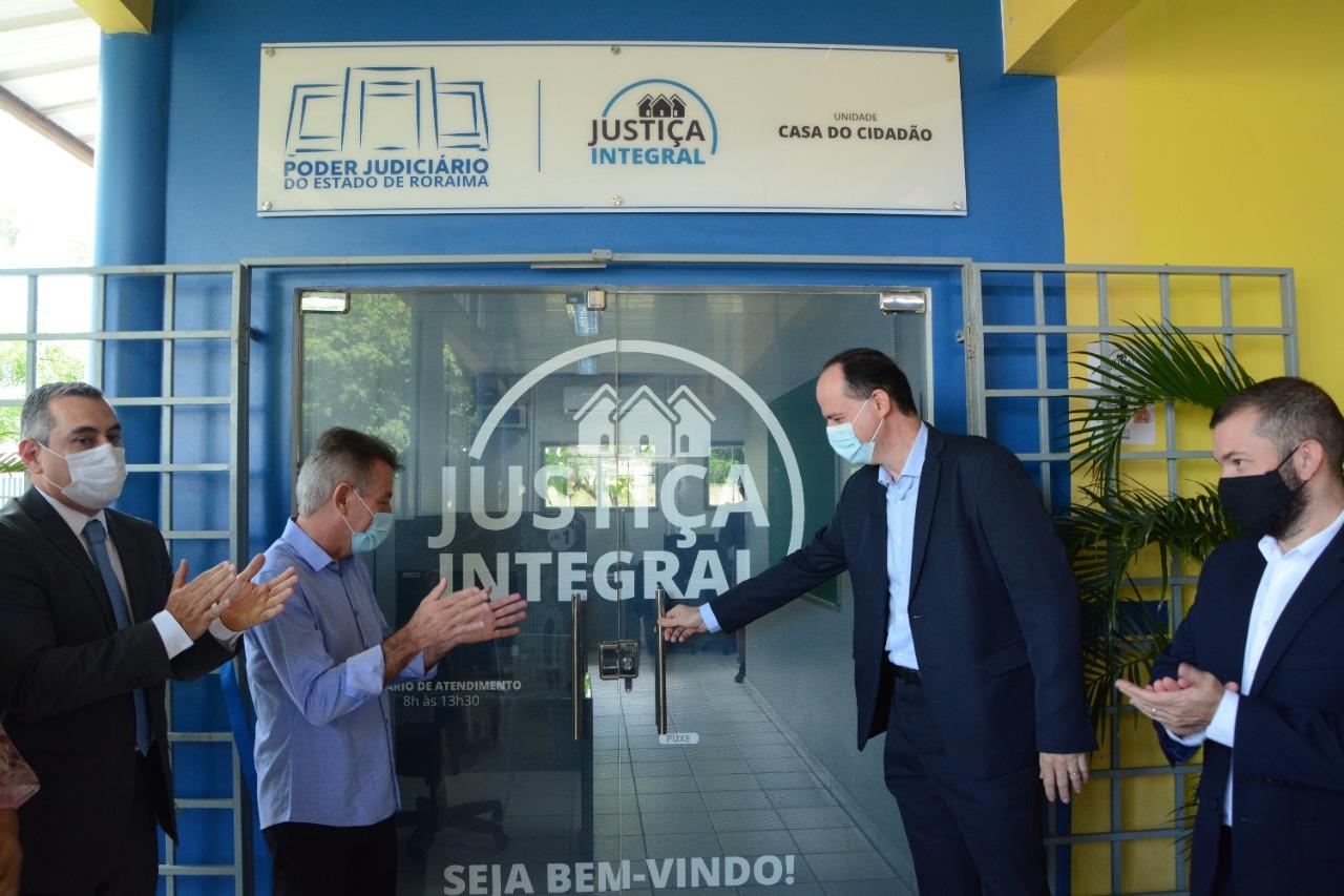 JUSTIÇA INTEGRAL - Posto de atendimento do TJRR  é inaugurado na Casa do Cidadão
